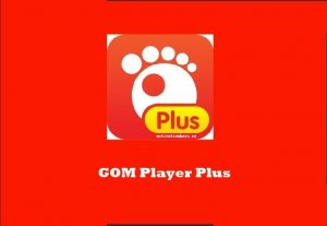 GOM Player Plus Crack  with 2.3.63.5327  [Latest]